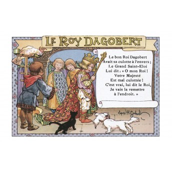 "Postcard Children's songs: ""Le Roy Dagobert"""