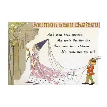 """Postcard Children's songs: """"Ah! Mon beau château"""""""